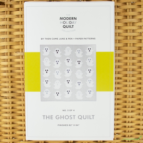 Then Came June, Sewing Pattern, The Ghost Quilt