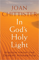 In God's Holy Light: Wisdom from the Desert Monastics
