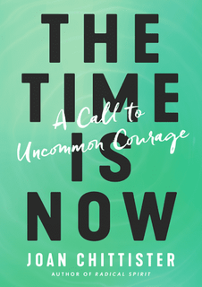 The Time Is Now: A Call to Uncommon Courage