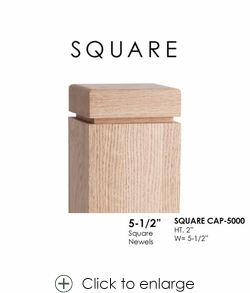 """Square CAP-5000 for 5-1/2"""" Newels"""