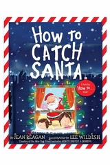 Books To Bed How To Catch Santa Book