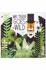 Books To Bed Mr. Tiger Goes Wild Book