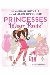 Books To Bed Princess Wear Pants Book