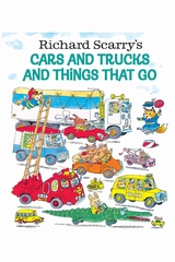 Books To Bed Richard Scarry's Cars & Trucks & Things That Run Book
