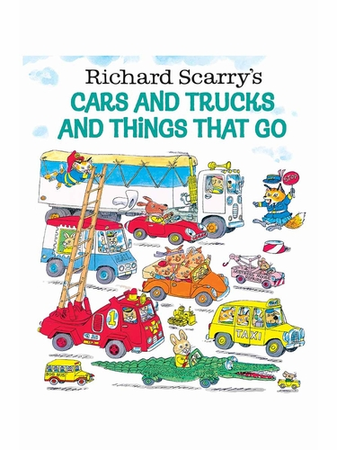 Richard Scarry's Cars & Trucks & Things That Run Book