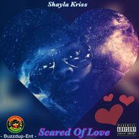 Scared Of Love