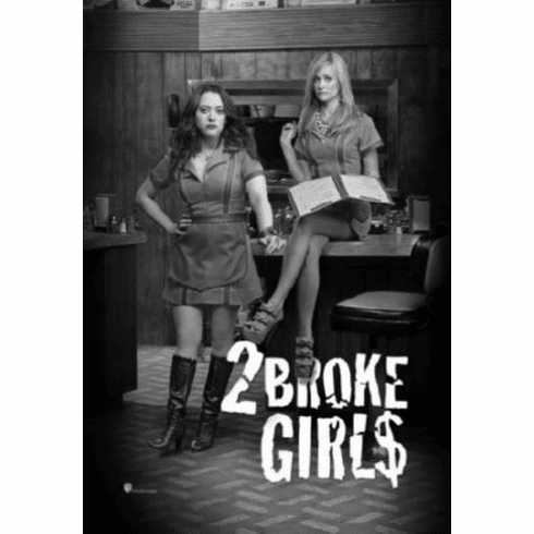 "2 Broke Girls Black and White Poster 24""x36"""
