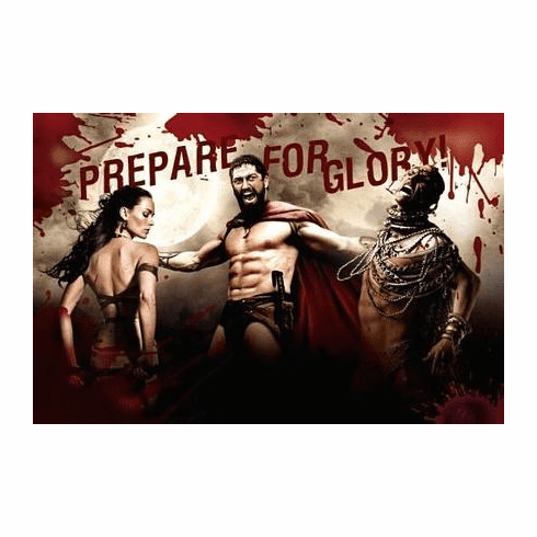 300 Movie Poster Prepare For Glory #2 11x17 Mini Poster