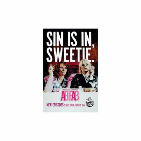 Abfab Absolutely Fabulous SIN IS IN, SWEETIE Poster 11x17 Mini Poster