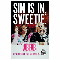 Abfab Absolutely Fabulous SIN IS IN, SWEETIE Poster 24inx36in