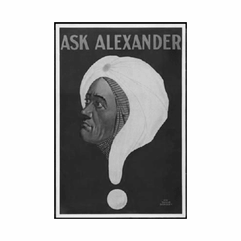 "Ask Alexander Black and White Poster 24""x36"""