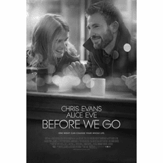 "Before We Go Black and White Poster 24""x36"""