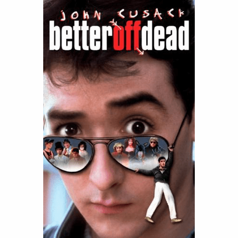 Better Off Dead 11x17 Mini Poster #01