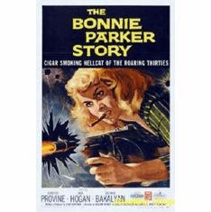 Bonnie Parker Story Movie 8x10 photo Master Print