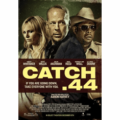 Catch .44 Movie Poster 24x36