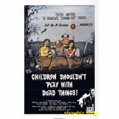 Children Shouldn't Play With Dead Things Movie Poster 11x17 Mini Poster