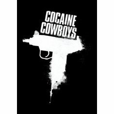 Cocaine Cowboys Movie poster 24inx36in Poster
