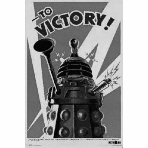 "Dalek To Victory Black and White Poster 24""x36"""