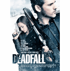 Deadfall Movie Poster 24inx36in Poster