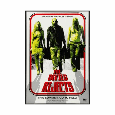 Devils Rejects The Poster 24inx36in