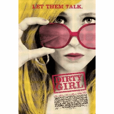 Dirty Girl Poster 24inx36in