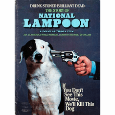Drunk Stoned Brilliant Dead National Lampoon Movie Poster 24x36