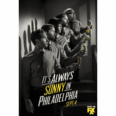Its Always Sunny In Philadelphia Poster 24inx36in Poster