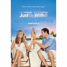 Just Go With It Poster 24inx36in