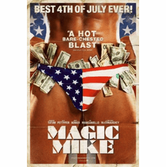 Magic Mike Movie Poster 24inx36in stars and stripes thong