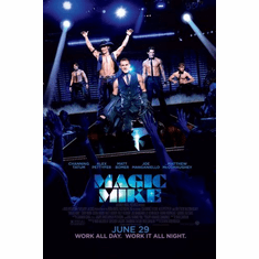 Magic Mike Movie poster Mini Movie Poster 11inx17in