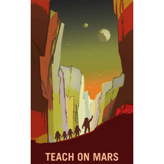 Mars Recruitment Teach On Mars Poster 24x36