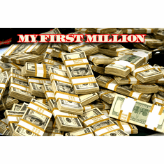 My First Million Money Poster 24x36 Stacks of cash