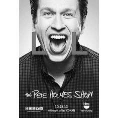 """Pete Holmes Show Black and White Poster 24""""x36"""""""