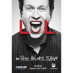 Pete Holmes Show Poster 24Inx36In Poster