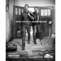 "Property Brothers Black and White Poster 24""x36"""