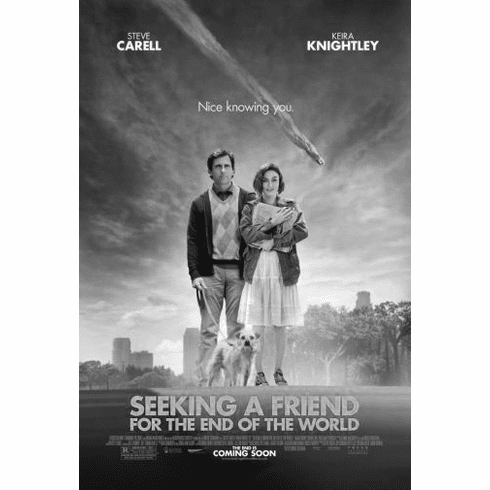 "Seeking A Friend For The End Of The World Black and White Poster 24""x36"""