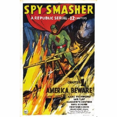 Spy Smasher Poster 24inx36in