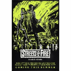 Streets Of Fire Poster 24inx36in