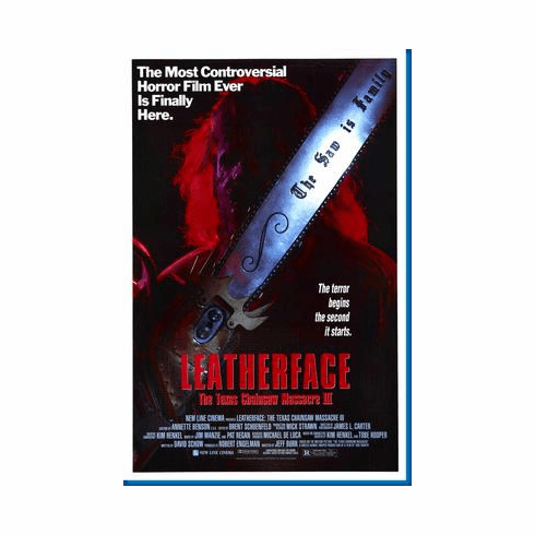 Texas Chainsaw Massacre Leatherface 3 Movie Poster 24inx36in