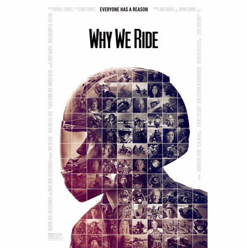 Why We Ride Movie Poster 24Inx36In Poster