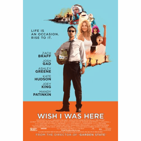 Wish I Was Here Movie poster 24inx36in Poster