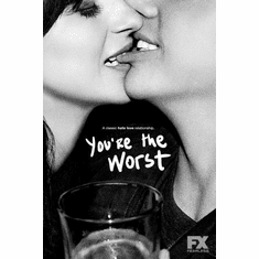 """Youre The Worst Black and White Poster 24""""x36"""""""
