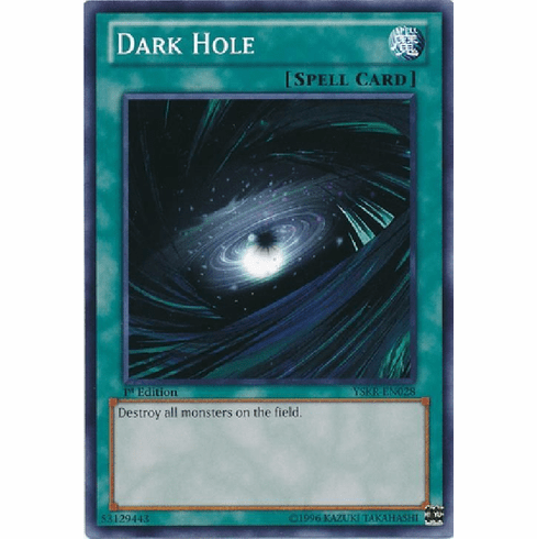 Dark Hole YSKR-EN028 - YuGiOh Common Card