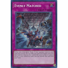 Evenly Matched - CIBR-EN077 - Secret Rare