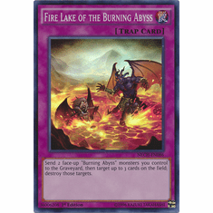 Fire Lake of the Burning Abyss NECH-EN086 - Super Rare Card