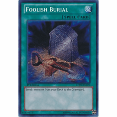 Foolish Burial LCJW-EN070 - YuGiOh Joey's World Secret Rare Card
