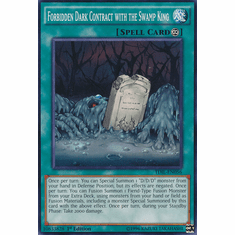Forbidden Dark Contract with the Swamp King TDIL-EN056 Common - YuGiOh The Dark Illusion Card