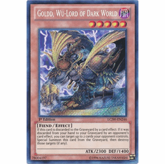 Goldd, Wu-Lord of Dark World LCJW-EN246 - YuGiOh Joey's World Secret Rare