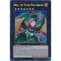 Orea, the Sylvan High Arbiter PRIO-EN050 - YuGiOh Primal Origin Secret Rare