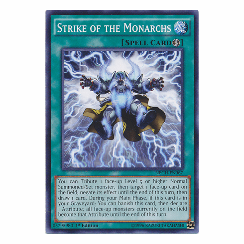 Strike of the Monarchs NECH-EN067 - Common The New Challengers Card